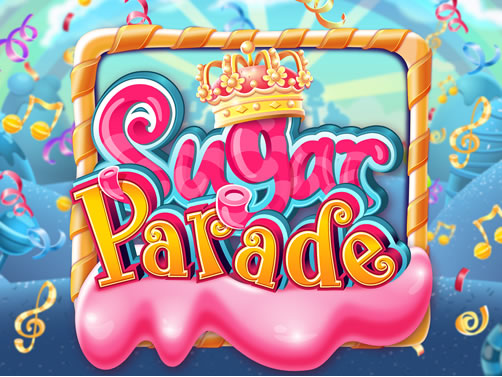 Sugar Parade - New Online Slot Game