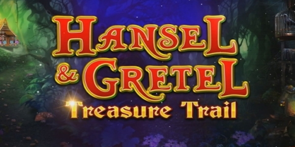 Microgaming's new pokies game Hansel and Gretel Treasure Trail